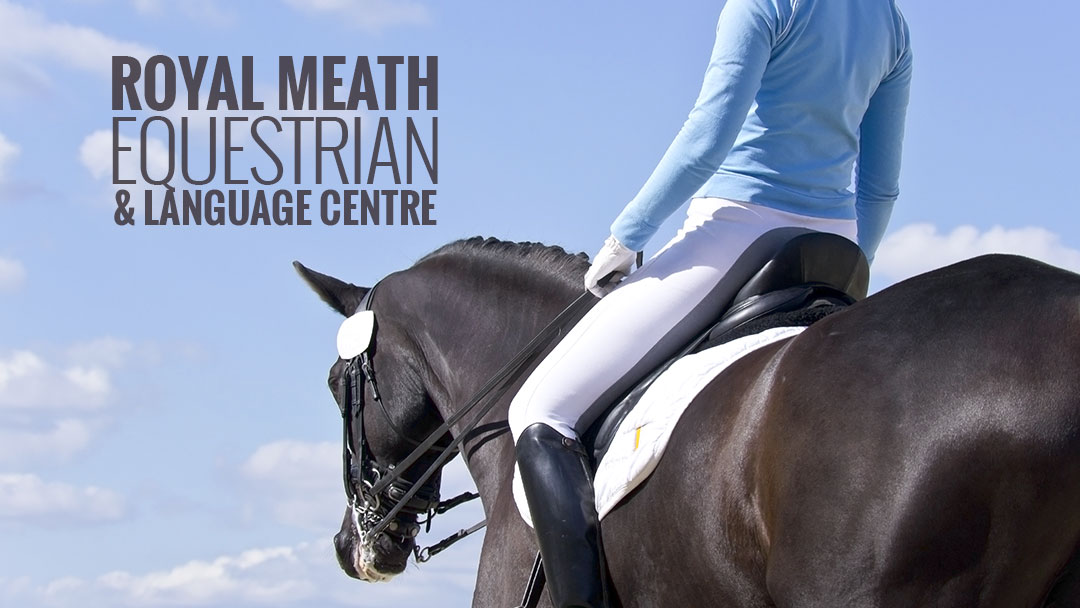 Royal Meath Equestrian &amp; Language Centre