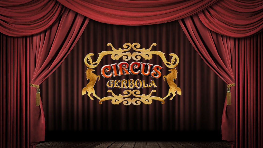 Other related project: Circus Gerbola